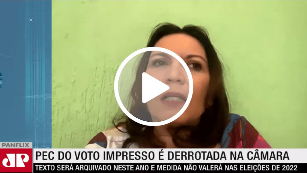 Bia Kicis diz que debate sobre o voto impresso está vivo na sociedade